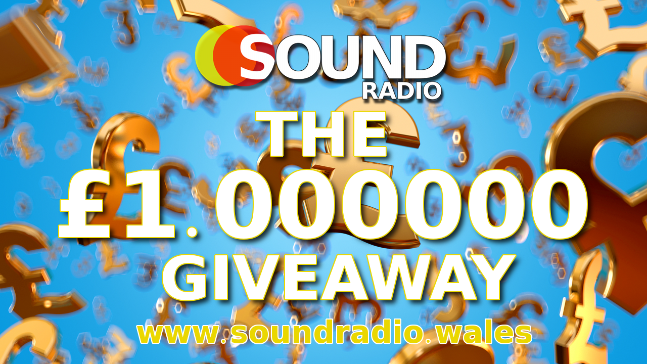 WIN £1.000000 on the Sound Radio Wales Breakfast Show