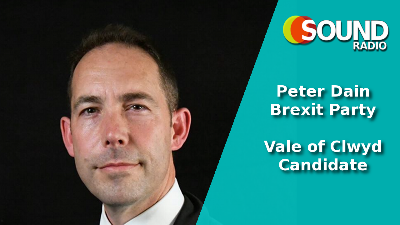 WATCH: Peter Dain – Brexit Party candidate – Vale of Clwyd